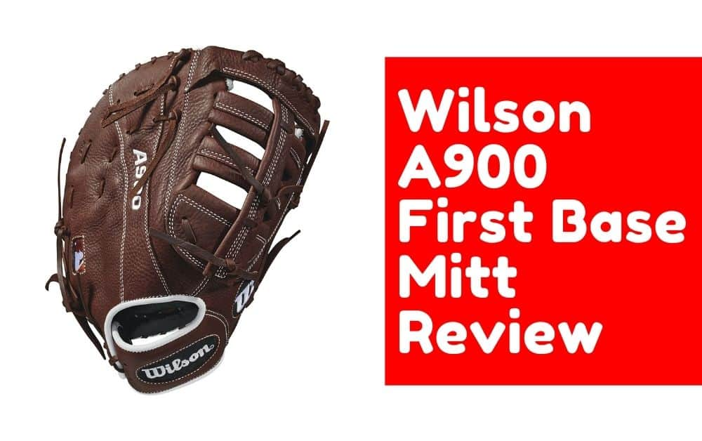 wilson a900 first base mitt review featured image