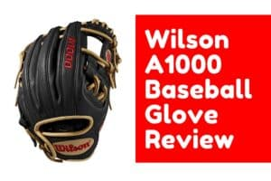wilson a1000 glove review featured image